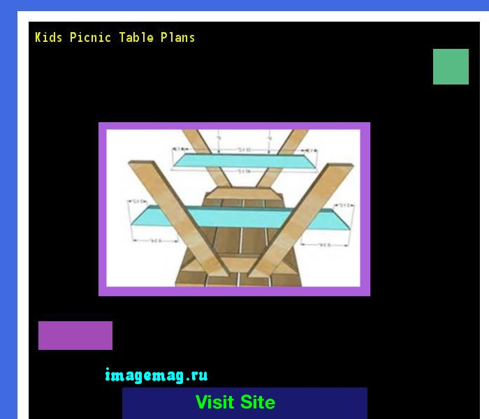 Kids Picnic Table Plans 073623 - The Best Image Search