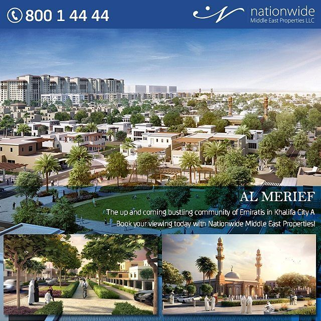 Take the biggest opportunity with the highest quality #residential project - Al #Merief, in #KhalifaCityA.  call  800 14444 info@nwmea.com www.nwmea.com  #almerief #aldar #residentialproperty  #uae #propertymanagement #realestate #realtors #realestateinvestment #investors #investment #properties #dubizzle #propertyfinder #followme #realestatebrokers #luxuryhomes #boss_homes #abudhabi #Nationwide_AD #HomeSale #emiratis #listing #luxuriousrealestate #ابوظبي #landforsale
