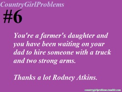 Country Girl Problems- Hilarious!!!