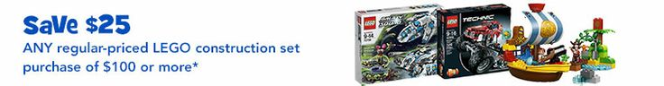 Save $25 Any regular-priced LEGO construction set purchase of $100 or more*