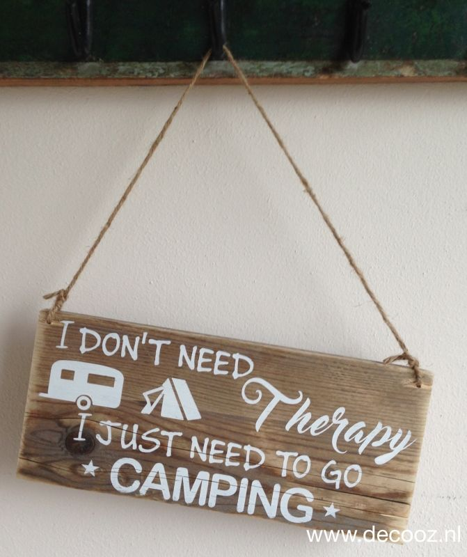 'I don't need therapy...Camping'