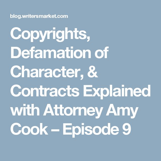 Copyrights, Defamation of Character, & Contracts Explained with Attorney Amy Cook – Episode 9
