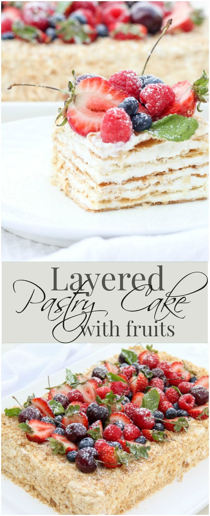 Layered Pastry Cake with Fruits and a Marshmallow Cream. ValentinasCorner.com
