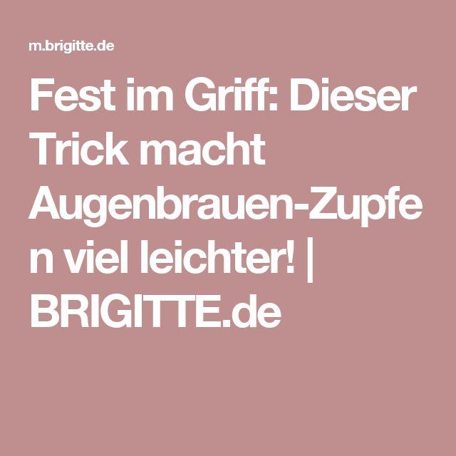 Fest im Griff: Dieser Trick macht Augenbrauen-Zupfen viel leichter! | BRIGITTE.de