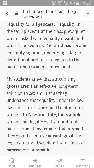 Nothing says misogyny like defining feminism as equality for all. By Marcie Bianco. Link: https://qz.com/943068/the-future-of-feminism-the-gender-revolution-has-stalled-because-feminists-think-empowement-is-more-important-than-power/
