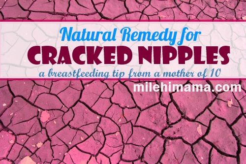 Best Natural Remedy For Cracked Nipples