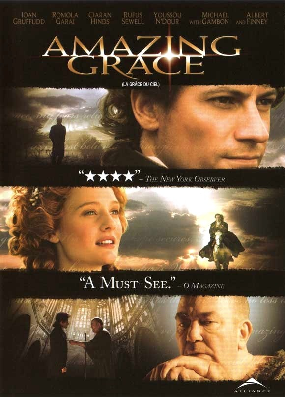 Amazing Grace (2006) Named for the song by John Newton that helped inspire the abolition of slavery in England in 1807. The movie follows a significant portion of William Wilberforce's life trying to end slavery.