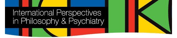 International Perspectives in Philosophy & Psychiatry