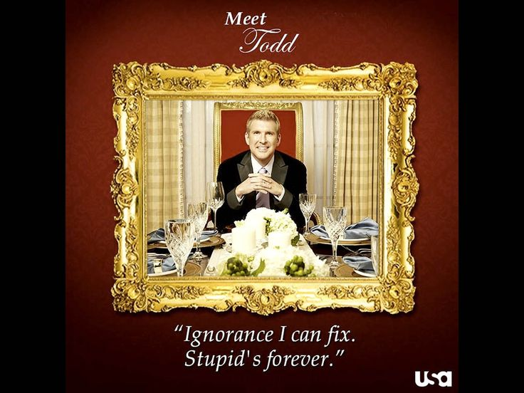 Chrisley Knows Best Dad Doesn't Have Time for Hillbilly Bullshit