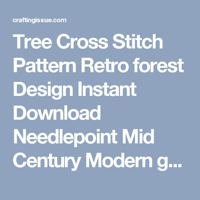 Tree Cross Stitch Pattern Retro forest Design Instant Download Needlepoint Mid Century Modern geometric style - Crafting Issue