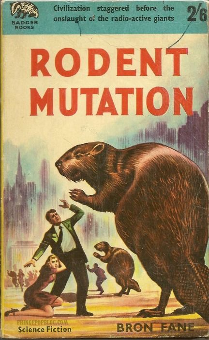 R.O.U.S. (Rodents of Unusual Size), vintage pulp cover.: Pulp Illustrations, Pulp Art, Fiction Art, Big Beavers, Illustrations Pulp, Book Covers, Pulp Fiction, Book Jackets, Rodents Mutat