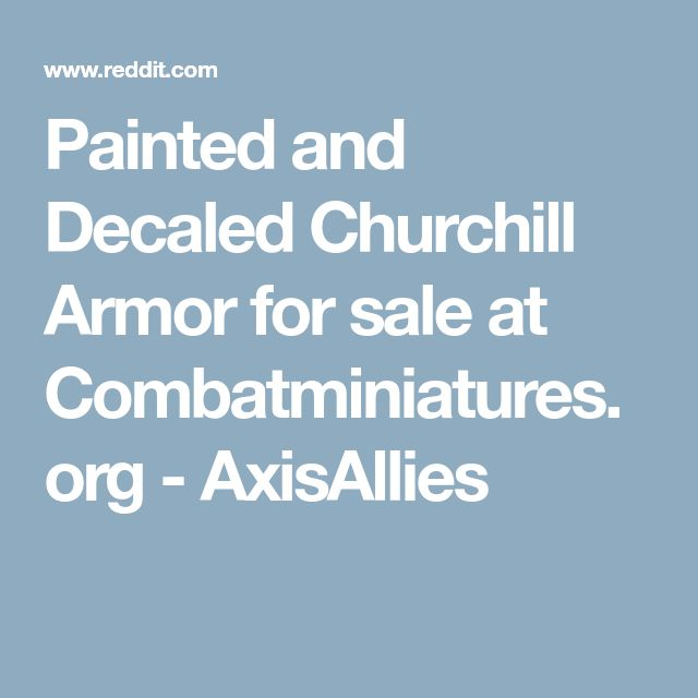 Painted and Decaled Churchill Armor for sale at Combatminiatures.org - AxisAllies