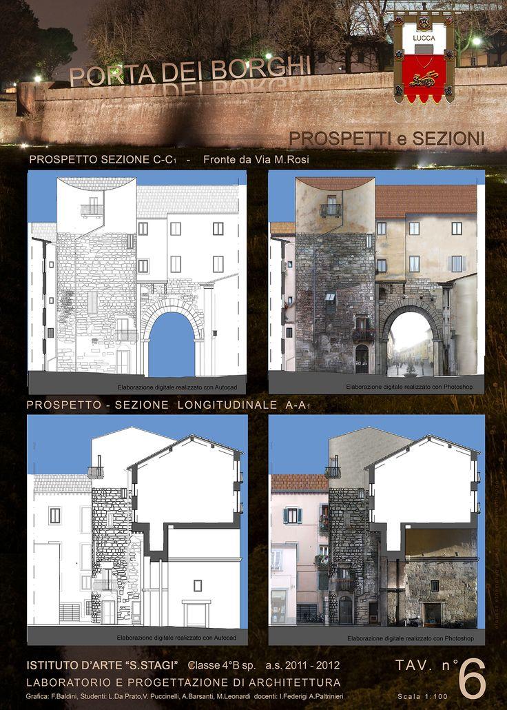 """""""Progetto Madonna dei Miracoli- Lucca 2012"""", prospetti e sezioni, classe 4B sez. Architettura. ISA/Liceo artistico statale """"Stagio Stagi""""."""
