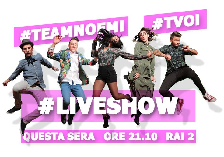 #TeamNoemi #AndreaOrchi #ThomasCheval #Keeniatta #DanyPetrarulo #Marianè #DanyPetrarulo #LiveShow #TVOI