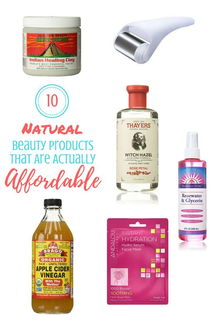 10 Natural Beauty Products That Are Actually Affordable With