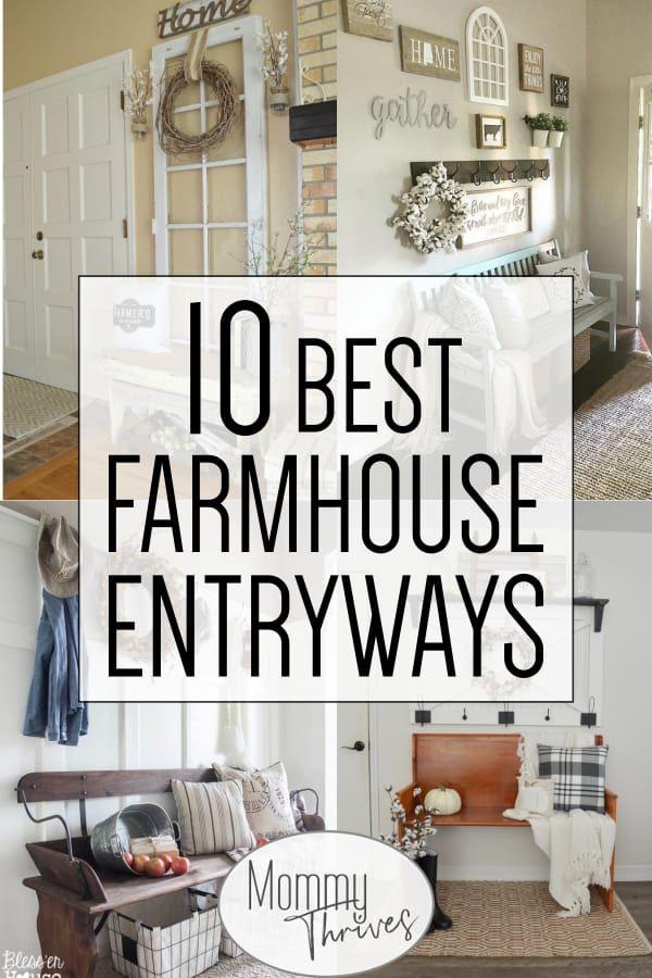 10 Best Rustic Entryway Ideas Mommy Thrives Farm House Living Room Home Decor Styles Farmhouse Entryway