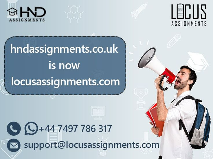 HNDAssignments.co.uk now changed to LocusAssignments.com with the same passion to spread our roots worldwide. We provide service for different courses like Foundation Courses, Undergraduate Courses, Post graduate courses, HND/HNC Assignment Help, UCAS CODE, International GCSE Courses, International Advanced level Courses, GCSE Courses, BTEC International level 2, Etc.