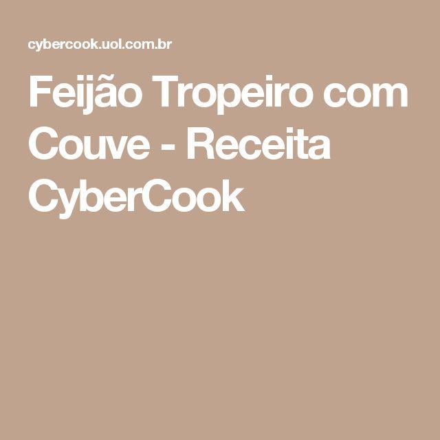 Feijão Tropeiro com Couve - Receita CyberCook