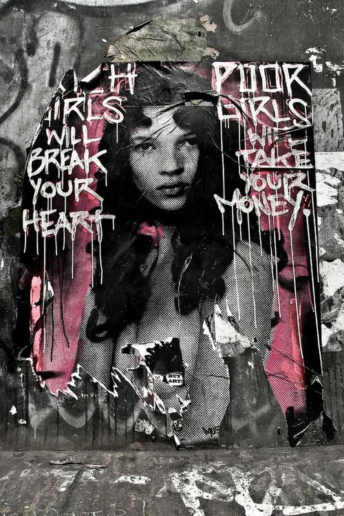 Rich Girls Will Break Your Heart, Poor Girls Will Take Your Money feat. Kate Moss
