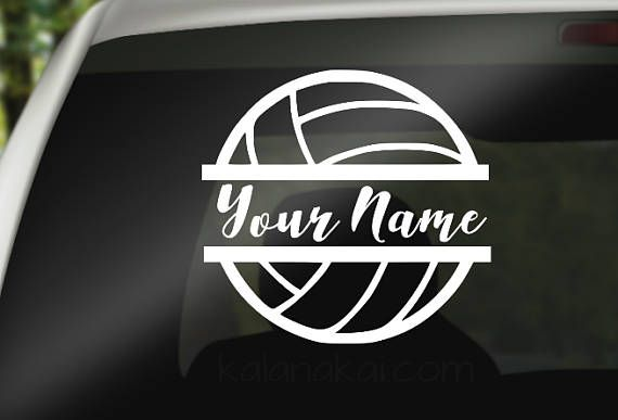Personalized Volleyball Sticker For Your Car Window Or You Can Apply To Other Items Such As A Mug Binder Volleyball Mom Volleyball Shirts Volleyball Quotes