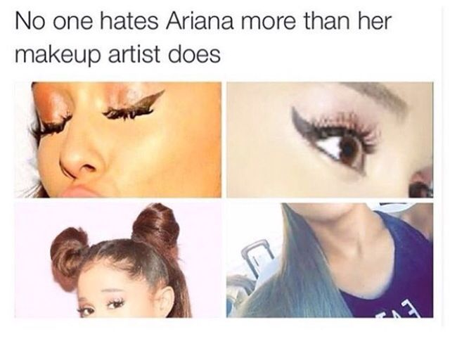 Well I Sure Hope Ariana Grande Fired Her Makeup Artist After Seeing This Meme All If Not Most Of Us Go Through An Awkward Phase