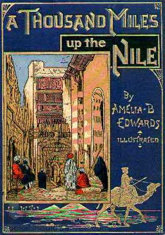 A Thousand Miles up the Nile by Amelia B. Edwards