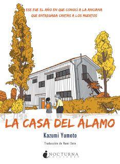 Un abrazo lector: La casa del álamo de Kazumi Yumoto