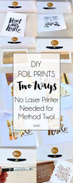 DIY Foil Prints Two Ways + FREE Printables (No Laser Printer Needed for Method Two!) | dawnnicoledesigns.com