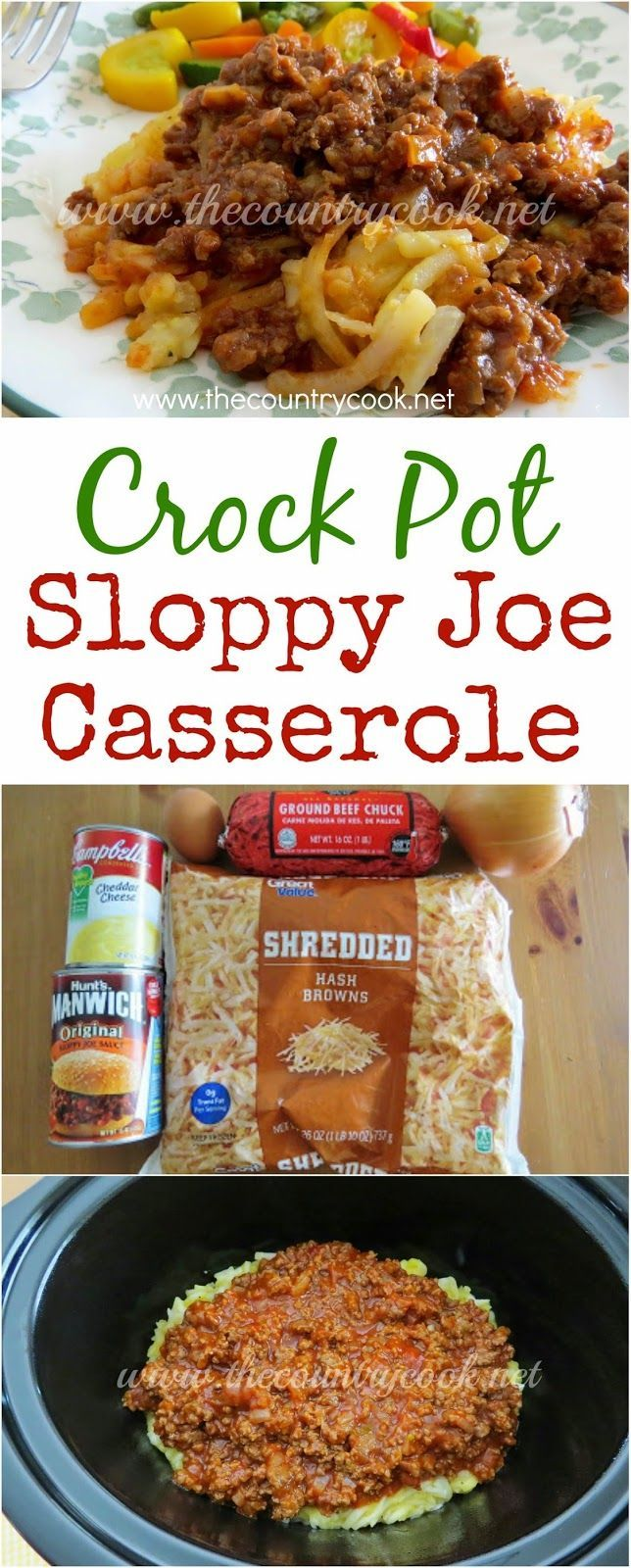 Crock Pot Sloppy Joe Casserole from The Country Cook. Layers of cheesy shredded hash browns, ground beef and sloppy joe sauce. It only takes minutes to throw it in the crock pot!