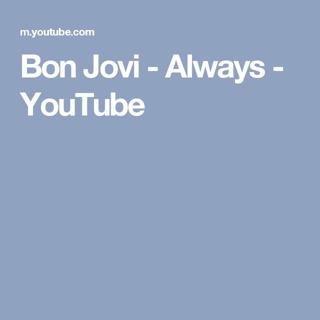 Bon Jovi - Always - YouTube