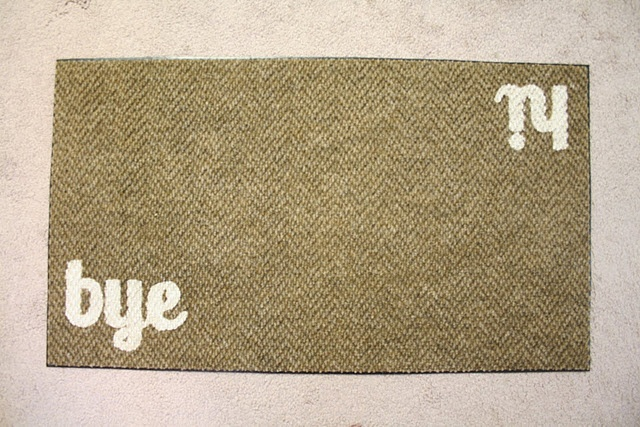 Like this home made welcome mat idea.  Looking for something more creative to say. . .