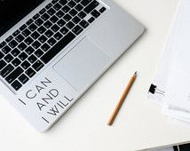 I can and I will Macbook Decal/ Laptop Decal/ Inspirational Text Decal / Laptop Sticker