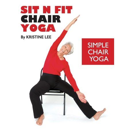 sit n fit chair yoga simple chair yoga paperback