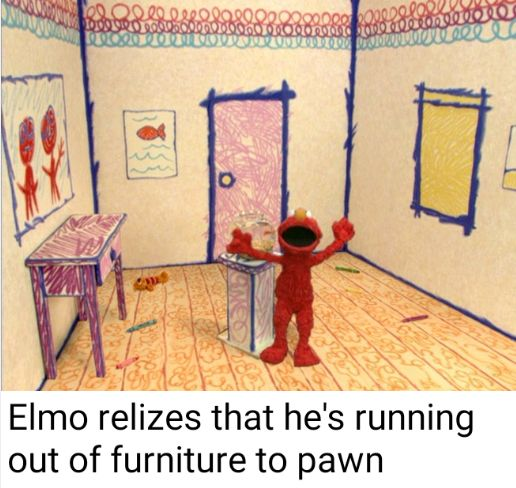 Elmo may have to get a payday loan : bertstrips