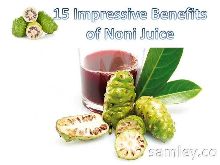 15 Impressive Benefits of Noni Juice