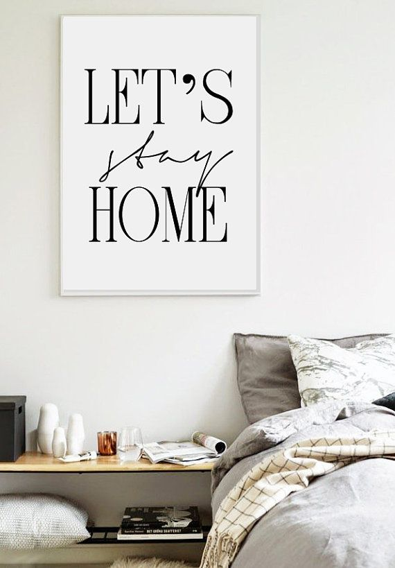 Lets stay home - Printable Poster  SALE !! Add any 3 digital downloads you like to your Etsy Shopping Cart, then enter the Coupon Code VISUAL3 at