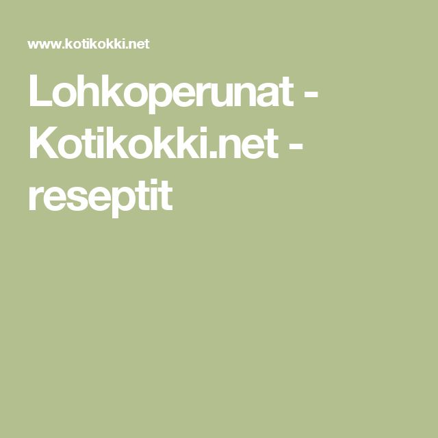 Lohkoperunat - Kotikokki.net - reseptit