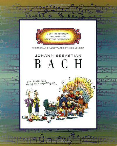 Johann Sebastian Bach (Getting to Know the World's Greatest Composers) by Mike Venezia, http://www.amazon.com/dp/0516263528/ref=cm_sw_r_pi_dp_tTQ.pb0VVJKVS
