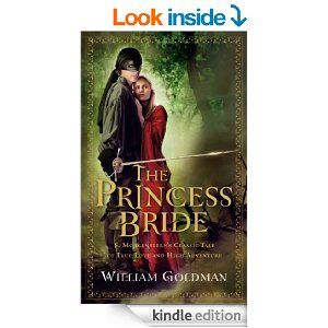 The Princess Bride: S. Morgenstern's Classic Tale of True Love and High Adventure - Kindle edition by William Goldman. Literature & Fiction ...