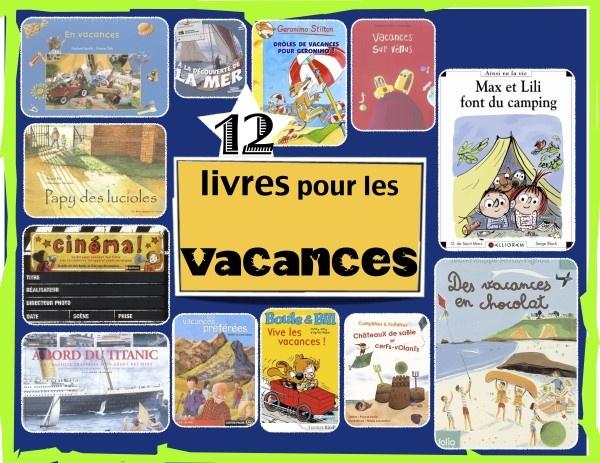 Des suggestions de livres pour nos enfants. Des lectures pour faire rêver aux vacances.