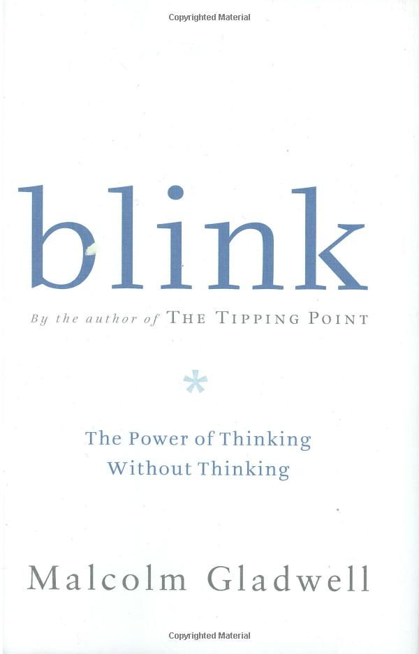 Blink, Malcolm Gladwell