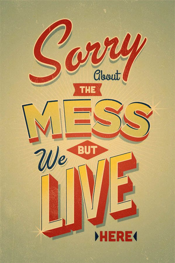 Sorry About The Mess on Behance