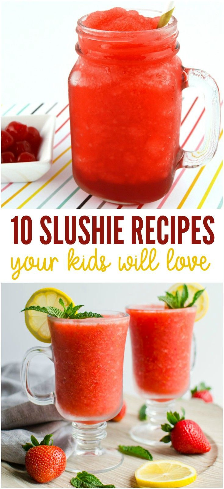 Keep the kids cool and happy this summer with these 10 yummy slushie recipes for kids!