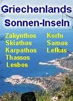 Griechenland ZAKYNTHOS/KARPATHOS/SKIATHOS/SAMOS/THASSOS/CORFU/LESVOS: private Urlaubsinfos
