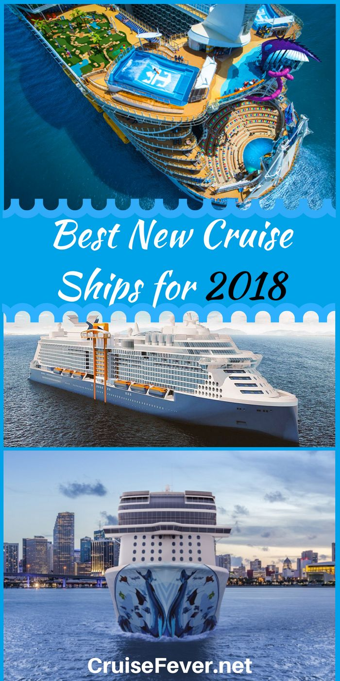 Best New Cruise Ships for 2018