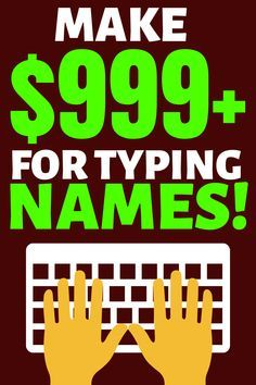 Find out super easy method how you can make $999 just for typing names with your… – Deb's Board