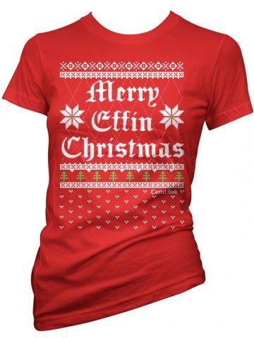 """Women's """"Merry Effin Christmas"""" Tee by Cartel Ink (Red) #InkedShop #merry #effin #christmas #holiday #xmas #tee #womenswear #womensclothing"""