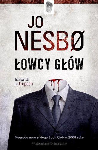 Jo Nesbo - Łowcy głów