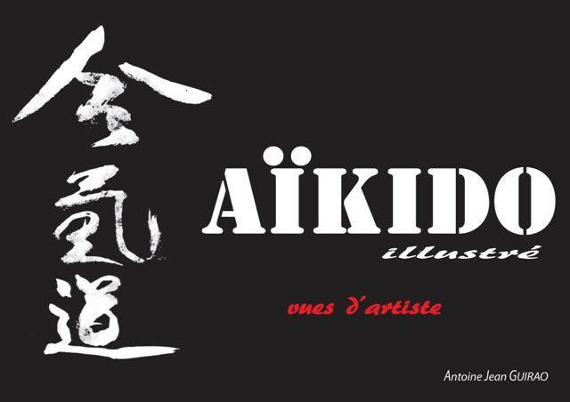 Aïkido Illustré, vues d'artiste - Techniques classiques d'Aïkido