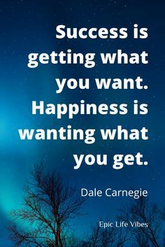 """Inspirational success and happiness quotes to put things in perspective. Which comes first? Success or happiness? Avoid the """"I'll be happy when..."""" syndrome. Check out these motivational quotes from successful people past and present that define the real meaning of happiness and truly getting what you want out of life →"""